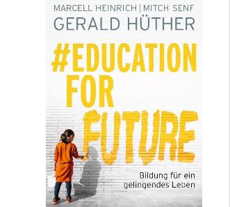 #EducationForFuture - Bildung für ein gelingendes Leben