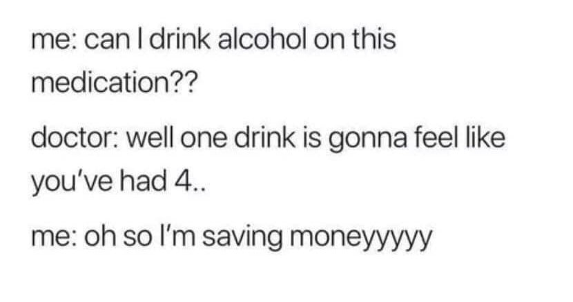 Funny Alcohol Medication Memes