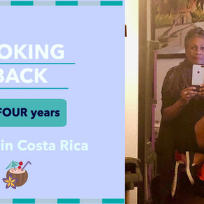 Looking Back at Four Years of Living in Costa Rica