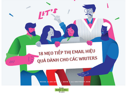 18 mẹo tiếp thị email hiệu quả dành cho các Writers