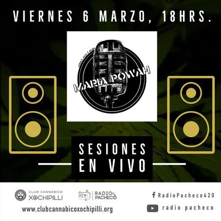 """Maria Powah & Mexican Stepper"" Sesiones en Vivo de Club Cannabico Xochipilli 🔥"