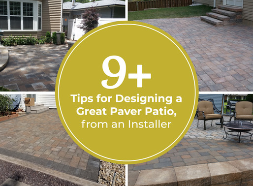 9+ Tips for Designing a Great Paver Patio from an Installer