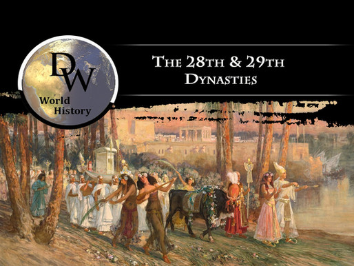 Ancient Egypt - The 28th & 29th Dynasties