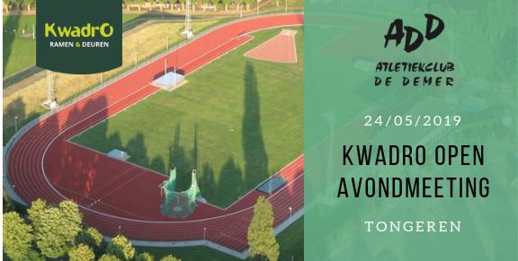 24/05 - Kwadro Open Avondmeeting in Tongeren