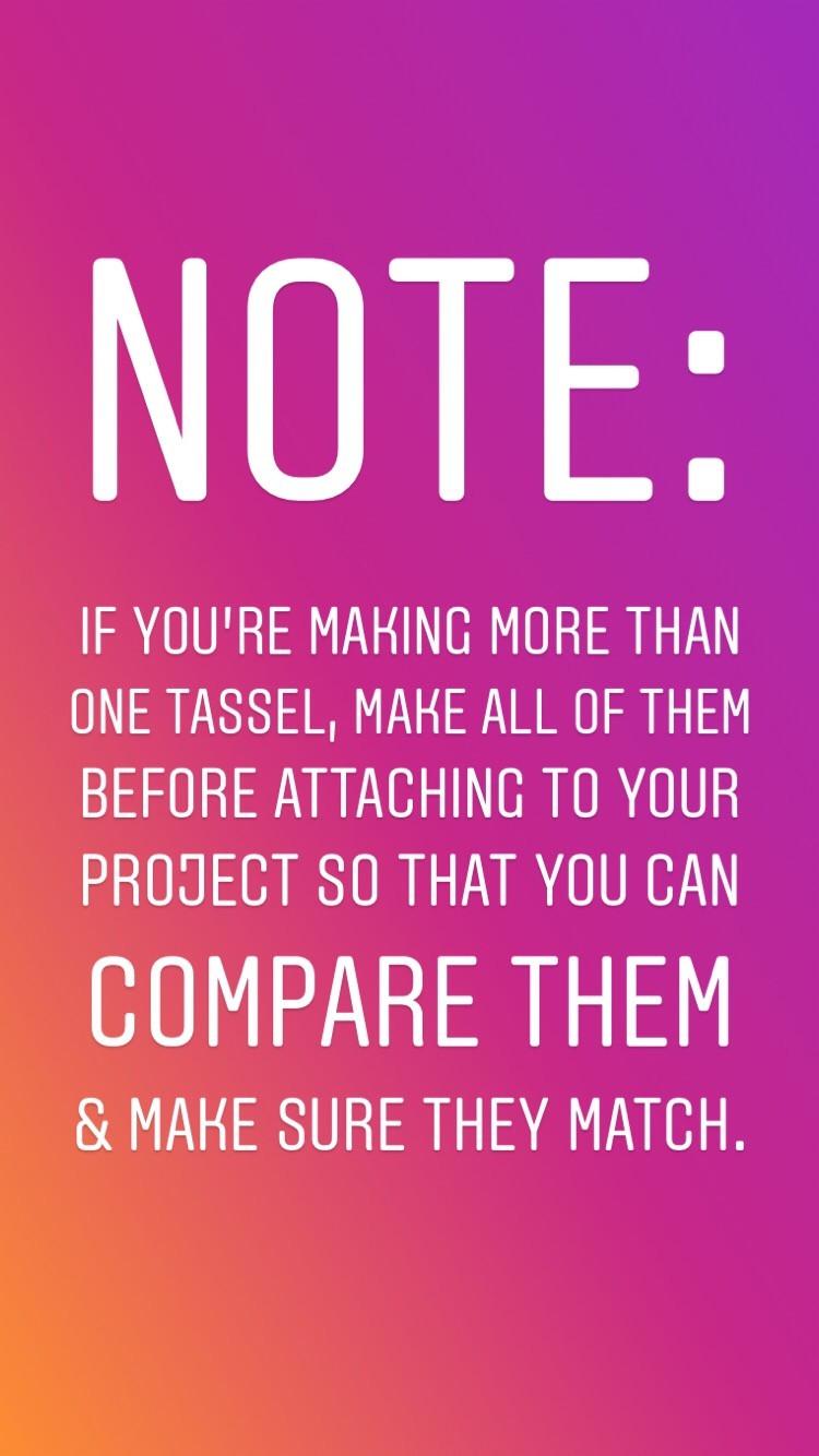 Step by Step Tassels Tutorial Note
