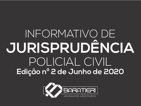 Informativo de Jurisprudência Policial Civil - Edição n° 02 - Junho/2020