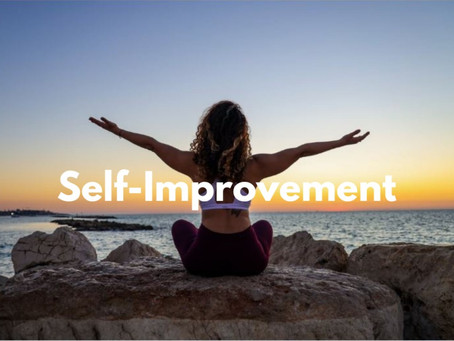 Why Self-improvement is the most important thing to your mental health