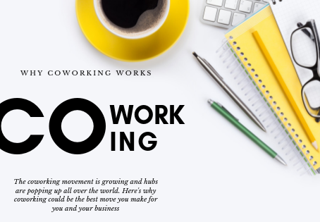 WHY COWORKING WORKS