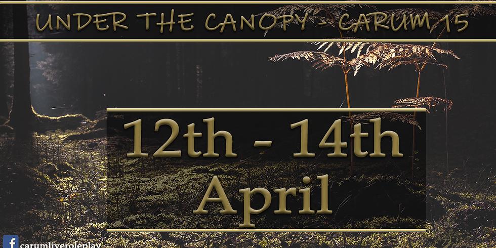 Carum Larp- Event 15 'Dark Woods- Under the Canopy'