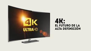 4K: El futuro de la alta definición