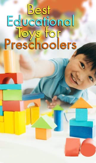 The Best Educational Toys for Preschoolers and Toddlers