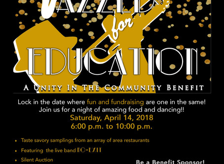 SAVE THE DATE!                              JAZZED FOR EDUCATION