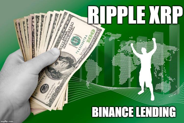 Ripple XRP LOANS ON BINANCE