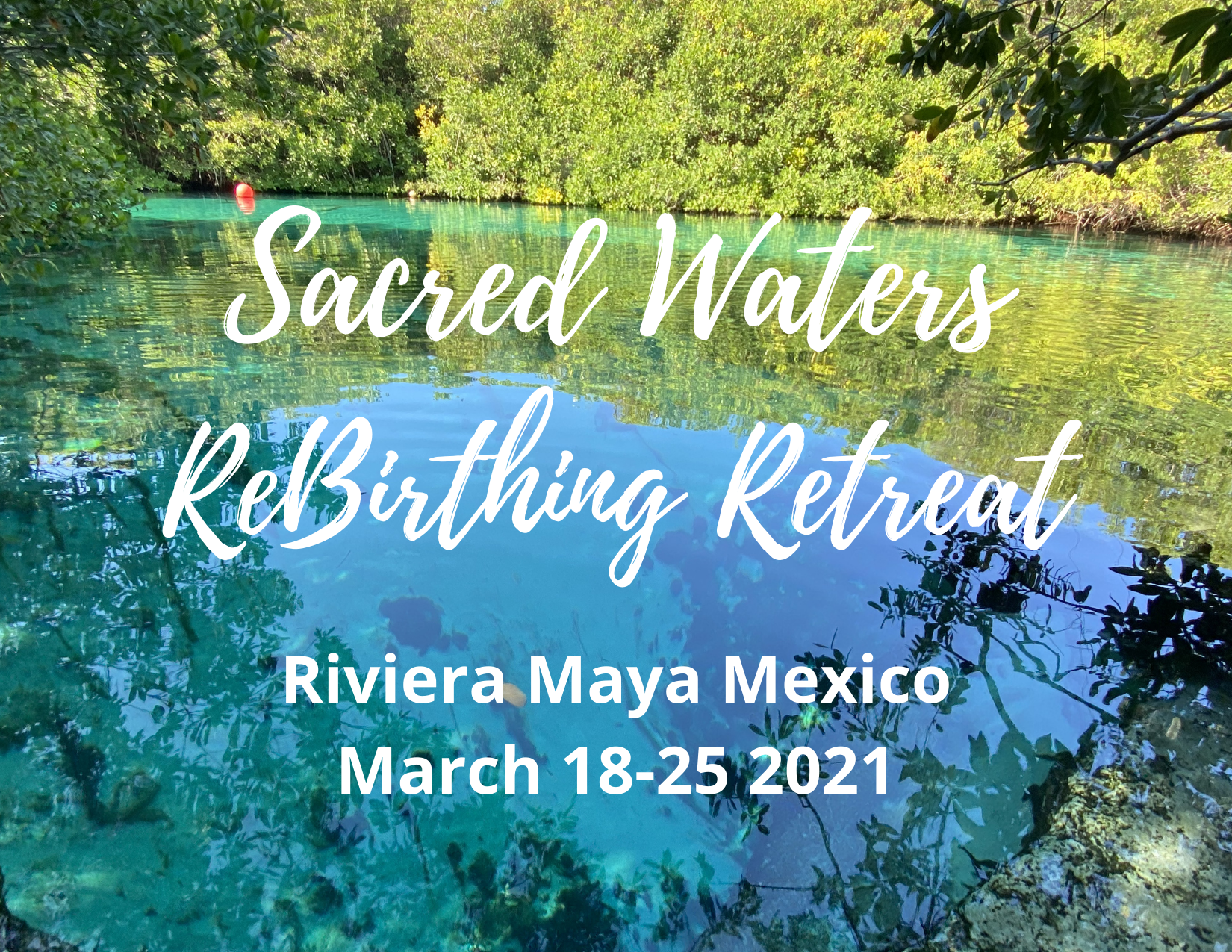 marketing Sacred Waters ReBirthing Retre