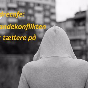 ForældreCafe: Når bandekonflikten rykker tættere på