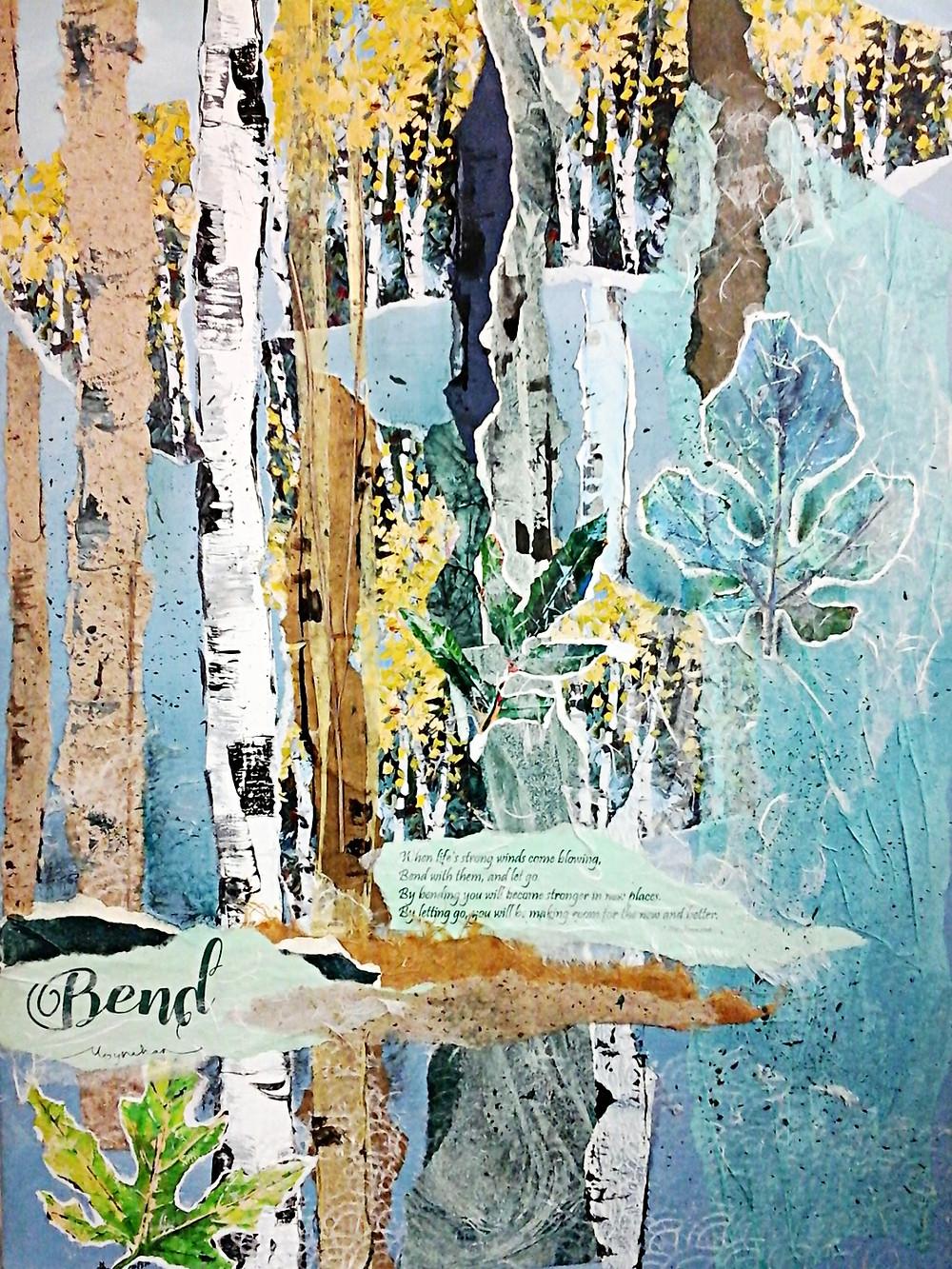 College by Kate Moynihan artist, inspired by poem, Bend, by Karen Salmansohn