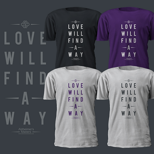 "Our ""Love Will Find a Way"" Text T-shirt"