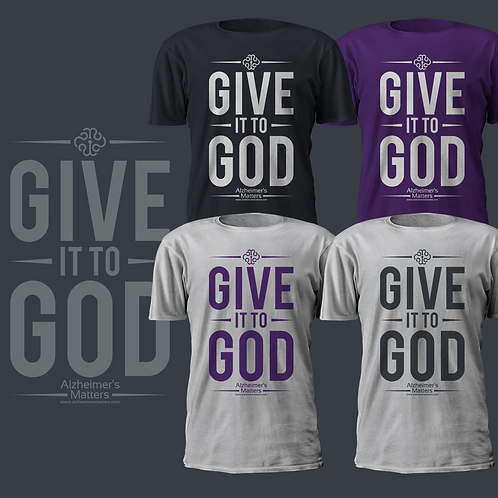 """Our """"Give it to God"""" T-shirt"""