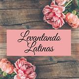 Levantando Latinas.png