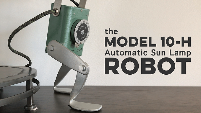 the Model 10-H Automatic Sun Lamp Robot