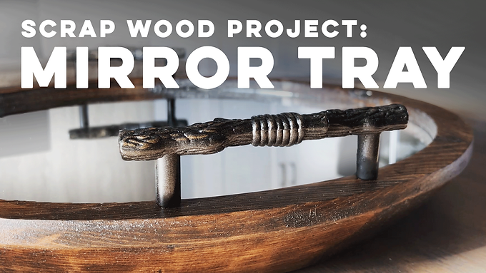 Scrap Wood Project: Mirror Tray