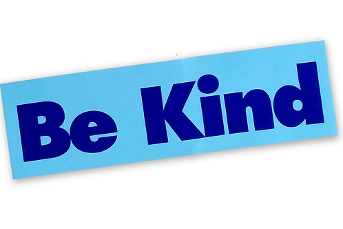 """""""Be Kind"""" Decal"""