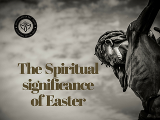 The Spiritual Significance of Easter
