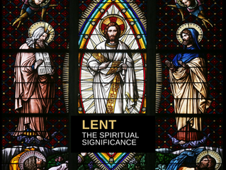 The Spiritual Significance of Lent