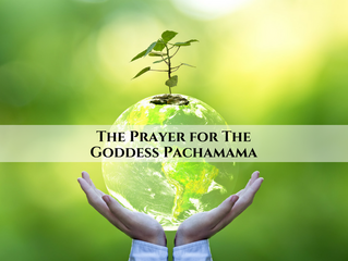 Pachamama: A Prayer for Beauty and Protection