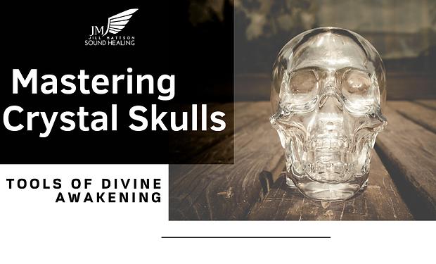 _Mastering Crystal Skulls.png