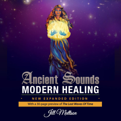 Ancient Sounds ~ Modern Healing - mobi (kindle)