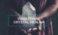 Vibrational Crystal Healing (1).png