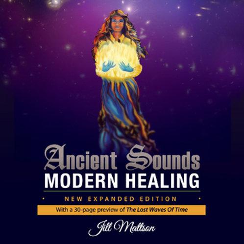 Ancient Sound Modern Healing - paperback