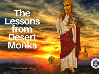 4 Spiritual Lessons from Desert Monks
