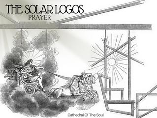 PRAYER TO THE SOLAR LOGOS