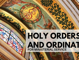 The Sacrament of Holy Orders and Ordination