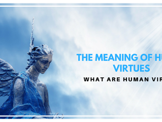 The Meaning of Human Virtues