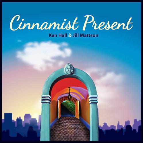 Cinnimist Present Physical CD