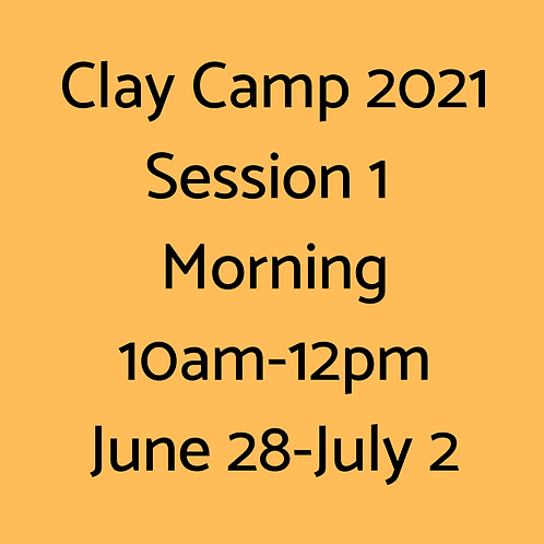 Clay Camp Session 1 Morning