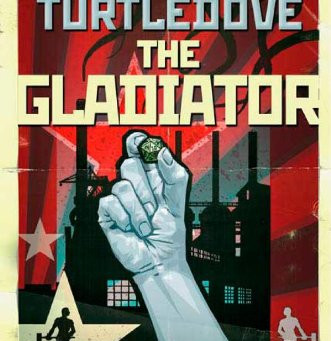 "Stuff I Like: Harry Turtledove's ""The Gladiator"""