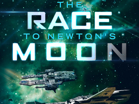 THE RACE TO NEWTON'S MOON Available Now!