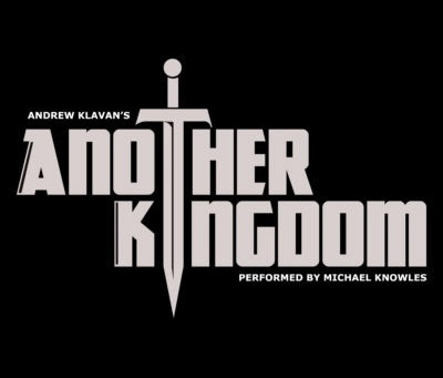 "Stuff I Like: Andrew Klavan's ""Another Kingdom"""