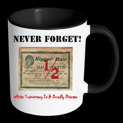 Nigger Hair Coupon Cup