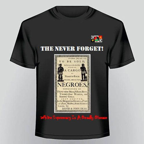 Never Forget T-Shirt 4