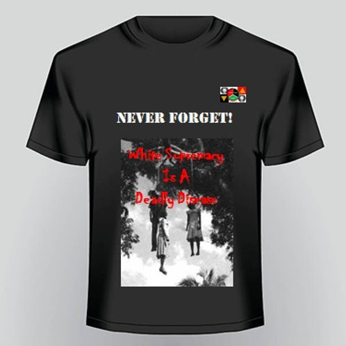 Never Forget T-Shirt 2