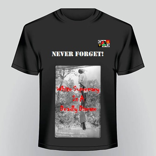 Never Forget T-Shirt 1