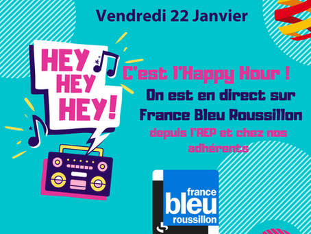 Écoutez l'Happy Hour avec l'AEP sur France Bleu Roussillon