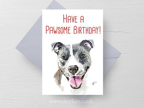 Pawsome! Staffy Birthday Card #202042