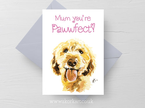 Mum you're Pawfect! Cockapoo Mothers Day Card #202019