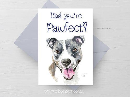 Dad you're Pawfect! Blue Staffy Fathers Day Card #202038